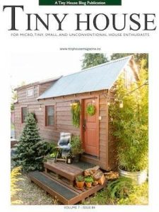 The Tiny House Blog started the Tiny House Magazine in 2013.